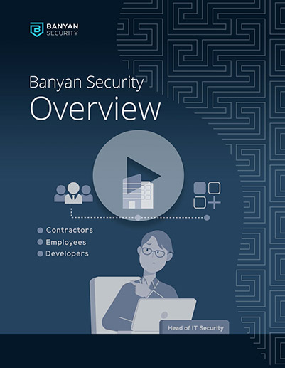Banyan Security Overview