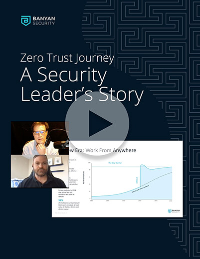 Zero Trust Journey – A Security Leader's Story